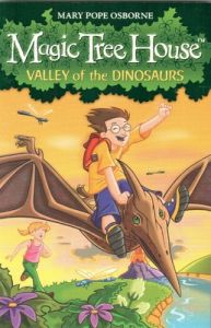 Magic Tree House 1: Valley of the Dinosaurs (English) (Paperback): Book by Mary Pope Osborne