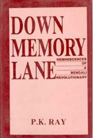Down Memory Lane: Book by P.K. Ray