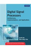 Digital Signal Processors : Architectures Implementations: Book by Sen M. Kuo