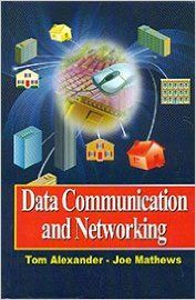 Data Communication and Networking, 281pp, 2014 (English): Book by J. Mathews T. Alexander