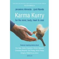 Karma Kurry for the Mind, Body, Heart & Soul: Book by Jeroninio Almeida, Jyoti Nanda