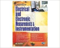 A Course In Electronics and Electrical Measurements and Instrumentation (English) 1st Edition (Paperback): Book by J. B Gupta