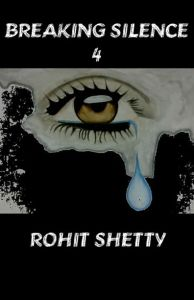 Breaking Silence 4: Book by Rohit Shetty