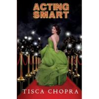 Acting Smart: Book by Tisca Chopra