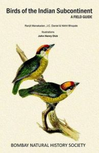 Birds of the Indian Subcontinent: A Field Guide: Book by Ranjit Manakadan