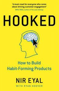 Hooked: How to Build Habit-Forming Products (English) (Hardcover): Book by Nir Eyal