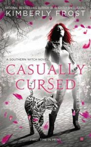 Casually Cursed: Book by Kimberly Frost
