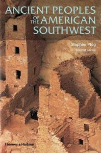 Ancient Peoples of the American Southwest: Book by Professor Stephen Plog (University of Virginia)