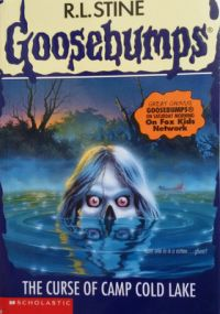Goosebumps: The Curse of Camp Cold Lake (English) (Paperback): Book by R. L. Stine