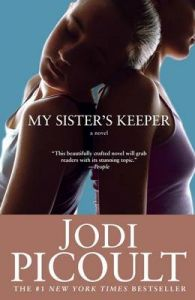 My Sister's Keeper: Book by Jodi Picoult