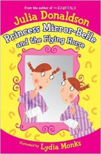 Princess Mirror-Belle and the Flying Horse (English) (Paperback): Book by Julia Donaldson