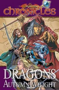 Dragonlance Chronicles: Volume 1: Dragons of Autumn Twilight: Book by Andrew Dabb