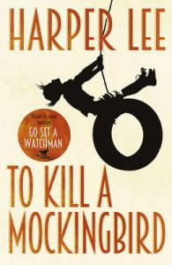 To Kill A Mockingbird: Book by Harper Lee