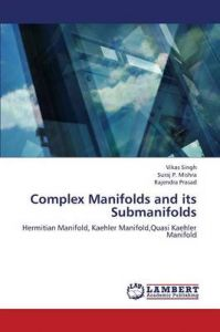 Complex Manifolds and Its Submanifolds: Book by Singh Vikas