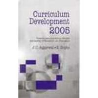 Curriculum development 2005 (English) 2nd Ed. Edition: Book by S. Gupta J. C. Agarwal