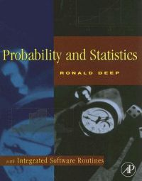 Probability and Statistics: with Integrated Software