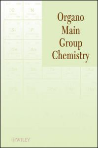 Organo Main Group Chemistry: Book by Kin-ya Akiba