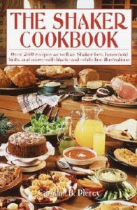 The Shaker Cookbook: Book by Caroline B Piercy