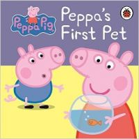 Peppa Pig: Peppa's First Pet: My First Storybook: Book by Ladybird