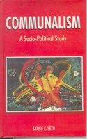 Communalism: A Socio-Political Study: Book by Satish C. Seth