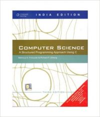 Computer Science: A Structured Programming Approach Using C (English) 3rd Edition (Paperback): Book by Behrouz A. Forouzan, Richard F. Gilberg