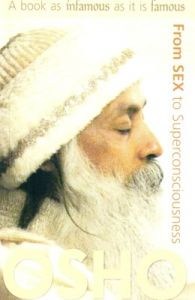 From Sex to Super Consciousness: Book by Osho