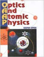 Optics and Atomic Physics, 2009 (English): Book by Seema Singh