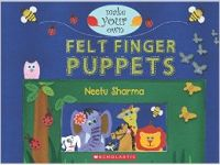 Make Your Own: Felt Finger Puppets (English) (Paperback): Book by Neetu Sharma