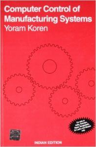 Computer Control of Manufacturing Systems (English) 1st Edition (Paperback): Book by Yoram Koren