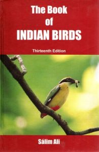 THE BOOK OF INDIAN BIRDS 13/E (English) 13th Edition (Hardcover): Book by Salim Ali
