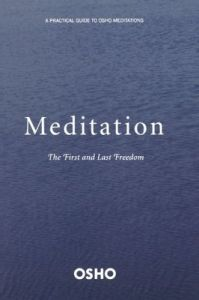 Meditation: A First and Last Freedom: Book by Osho