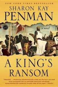 A King's Ransom: Book by Sharon Kay Penman
