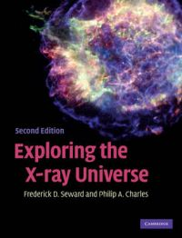 Exploring the X-ray Universe: Book by Philip Charles