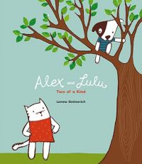 Alex and Lulu: Two of a Kind: Book by Lorena Siminovick