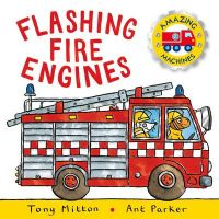 Flashing Fire Engines (English) (Paperback): Book by Tony Mitton