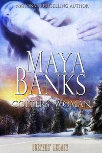 Colters' Woman: Book by Maya Banks