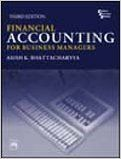 Financial Accounting For Business Managers (English) 3rd Edition (Paperback): Book by Asish K. Bhattacharyya