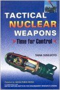 Tactical Nuclear Weapons : Time for control HB (English) (Hardcover): Book by Taina Susiluoto