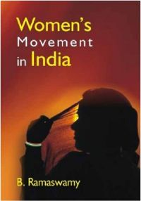 Women's Movement In India: Book by B. Ramaswamy