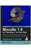 Moodle 1.9 for Teaching 7-14 Year Olds: Beginner's Guide 1st Edition: Book by Mary Cooch