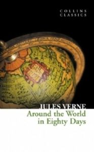 Around the World in Eighty Days (English) (Paperback): Book by Jules Verne