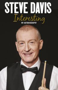 Interesting: My Autobiography: Book by Steve Davis