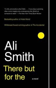 There But for the: Book by Ali Smith