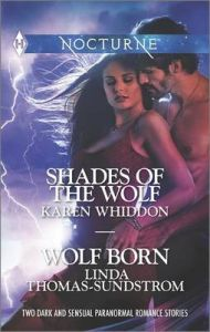 Shades of the Wolf and Wolf Born: Book by Karen Whiddon