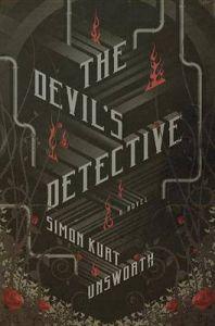 The Devil's Detective: Book by Simon Kurt Unsworth