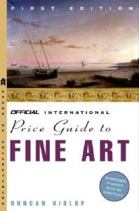Hislop's Price Guide to Fine Art: Book by Duncan Hislop
