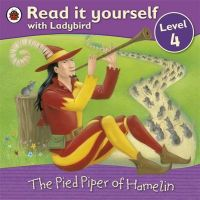 READ IT YOURSELF4: PIED PIPER OF HAMEL (English): Book by Ladybird