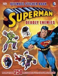 Superman Deadly Enemies Ultimate Sticker Book (English): Book by NA