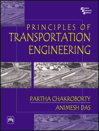 PRINCIPLES OF TRANSPORTATION ENGINEERING: Book by Das Animesh