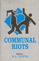 Communal Riots: Book by N. L. Gupta